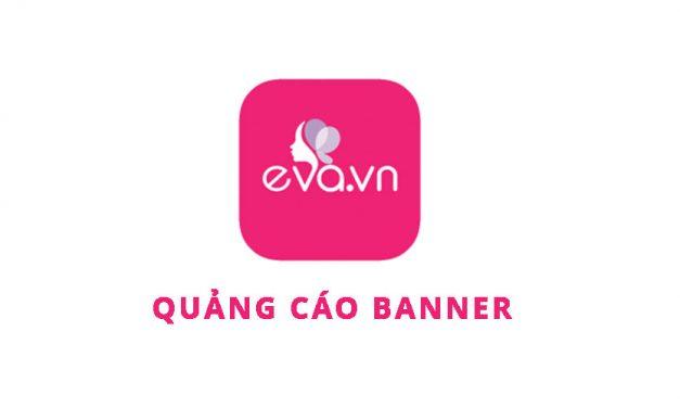 Bảng giá quảng cáo Banner báo Eva.vn 2017