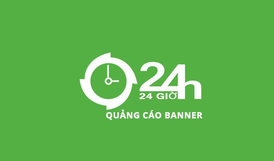 Bảng giá quảng cáo Banner báo 24h 2017