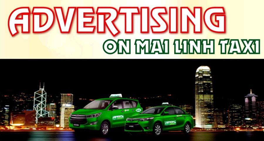 Bảng giá quảng cáo trên taxi Mai Linh trên toàn quốc
